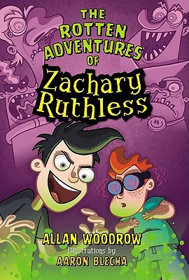 The Rotten Adventures of Zachary Ruthless #1 (2011)