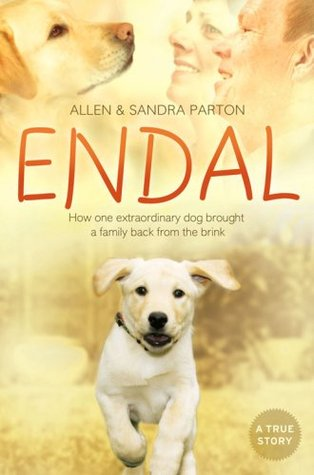 Endal: How One Extraordinary Dog Brought a Family Back from the Brink (2009)