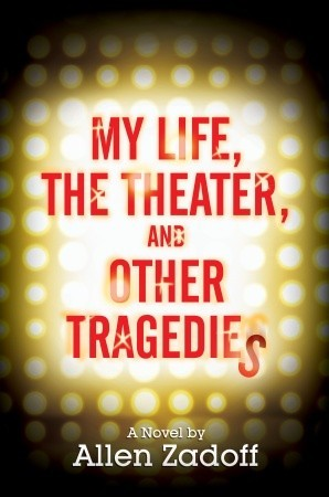 My Life, the Theater, and Other Tragedies (2011)