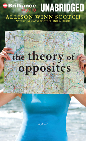 Theory of Opposites, The: A Novel (2013)