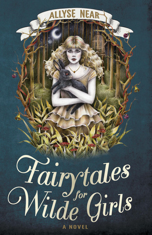 Fairytales for Wilde Girls (2013)