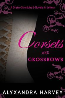 Corsets and Crossbows (2012)