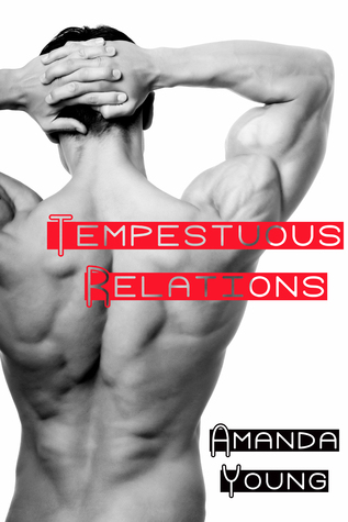 Tempestuous Relations (2009)