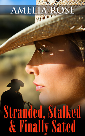 Stranded, Stalked And Finally Sated - License To Love Series:Book 1 (2013)