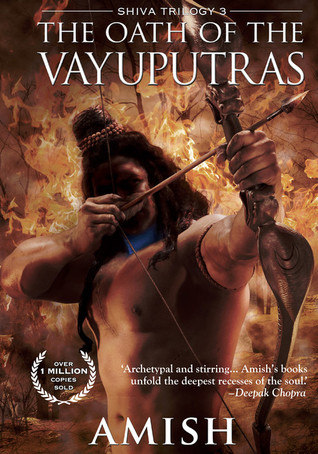 The Oath of the Vayuputras (2013) by Amish Tripathi