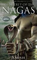 The Secret of the Nagas (2011) by Amish Tripathi