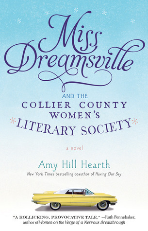 Miss Dreamsville and the Collier County Women's Literary Society (2012)