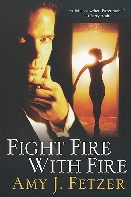 Fight Fire with Fire (2009)