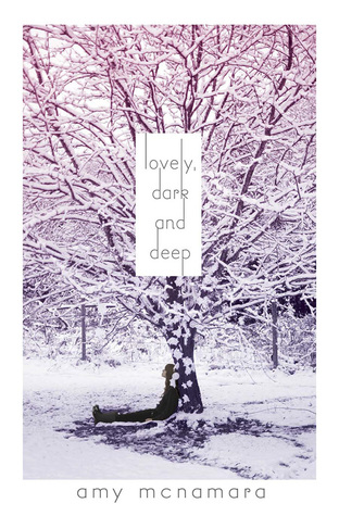 Lovely, Dark and Deep (2012)