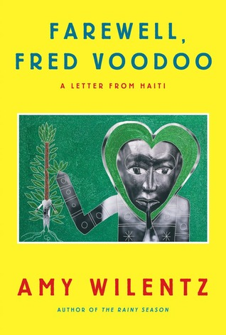 Farewell, Fred Voodoo: A Letter from Haiti (2013)