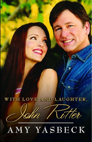 With Love and Laughter, John Ritter (2010)