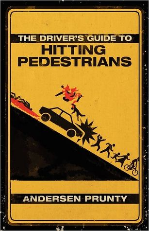 The Driver's Guide to Hitting Pedestrians (2011)