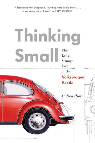 Thinking Small: The Long, Strange Trip of the Volkswagen Beetle (2012)