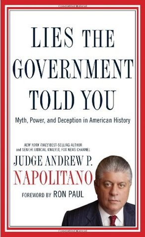 Lies the Government Told You: Myth, Power, and Deception in American History (2010)