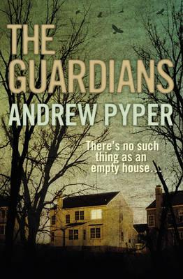 The Guardians. Andrew Pyper