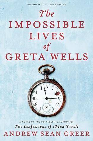 The Impossible Lives of Greta Wells (2013)