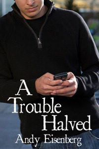 A Trouble Halved (2010)