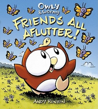 Owly & Wormy, Friends All Aflutter! (2011)