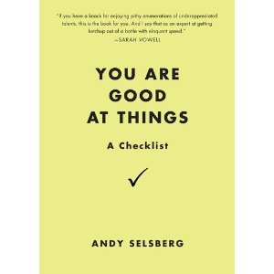 You Are Good at Things: A Checklist (2012)