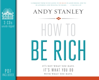 How to Be Rich (Library Edition): It's Not What You Have. It's What You Do With What You Have. (2013)