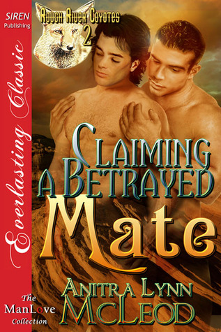 Claiming A Betrayed Mate (2012)