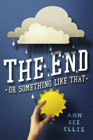 The End or Something Like That (2014)