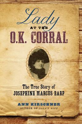 Lady at the O.K. Corral: The True Story of Josephine Marcus Earp (2013)