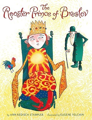 The Rooster Prince of Breslov (2010)