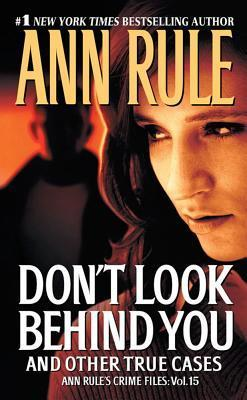 Don't Look Behind You and Other True Cases (2011)