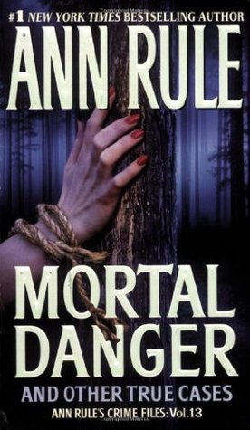 Mortal Danger and Other True Cases (2008)