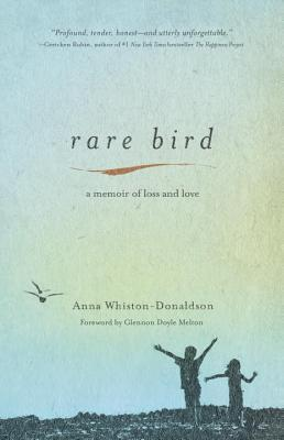 Rare Bird: A Memoir of Loss and Love (2014)