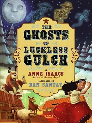 The Ghosts of Luckless Gulch (2008)