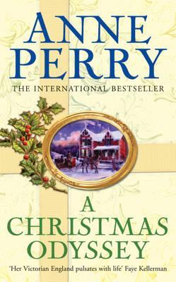 A Christmas Odyssey. Anne Perry (2010)