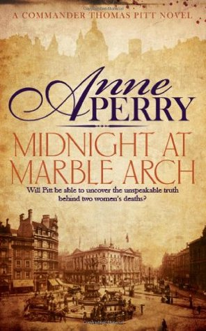 Midnight at Marble Arch. Anne Perry (2013)