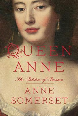 Queen Anne: The Politics of Passion (2013)