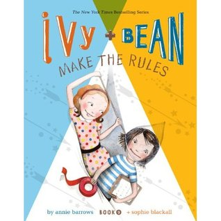 Ivy and Bean Make the Rules (2012)