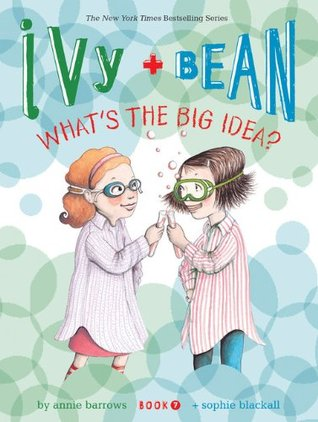 Ivy and Bean: What's the Big Idea? (2010)