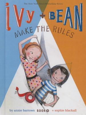 Ivy + Bean Make the Rules (2013)