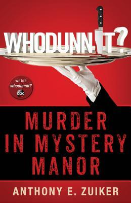 Whodunnit? Murder in Mystery Manor (2013)