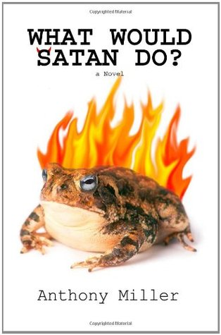What Would Satan Do? (2011)