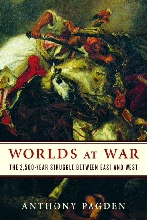 Worlds at War: The 2,500-Year Struggle Between East and West (2008)
