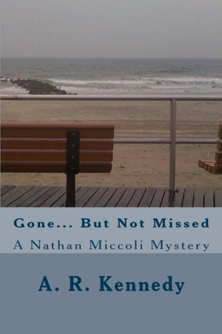 Gone... But Not Missed (2013)