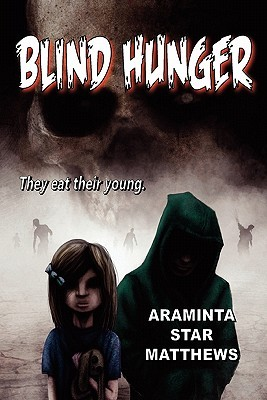 Blind Hunger (2011)