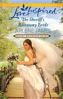 The Sheriff's Runaway Bride (2011)