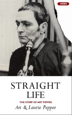 Straight Life: The Story Of Art Pepper (2001)
