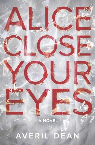 Alice Close Your Eyes (2013)