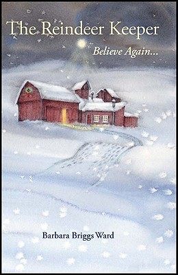 The Reindeer Keeper: Believe Again ... (2010)