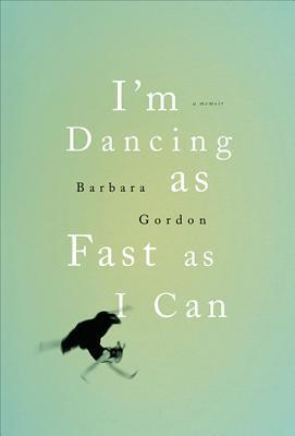 I'm Dancing as Fast as I Can (2011)