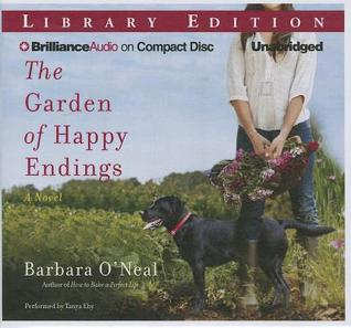 Garden of Happy Endings, The: A Novel