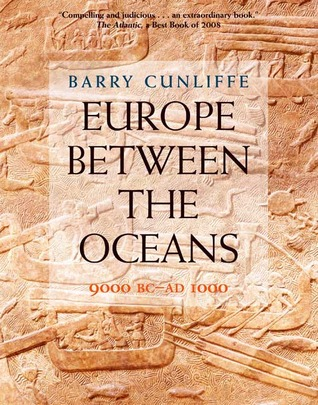 Europe Between the Oceans: 9000 BC-AD 1000 (2008)